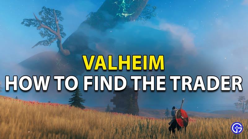 Valheim: Where to find the Trader?