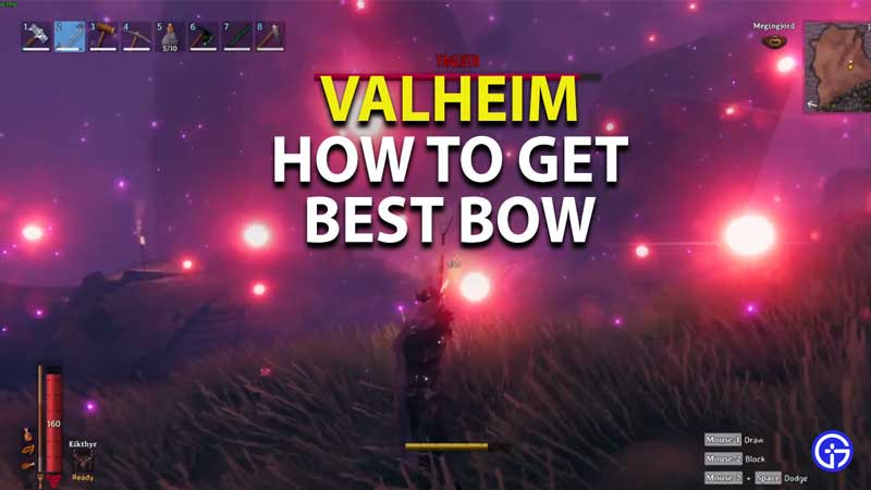 how to get the best bow in valheim