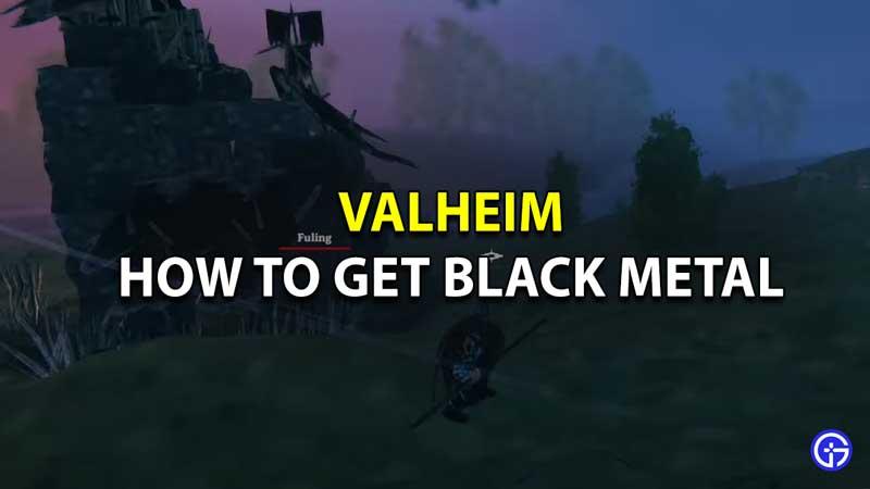 how to get black metal valheim