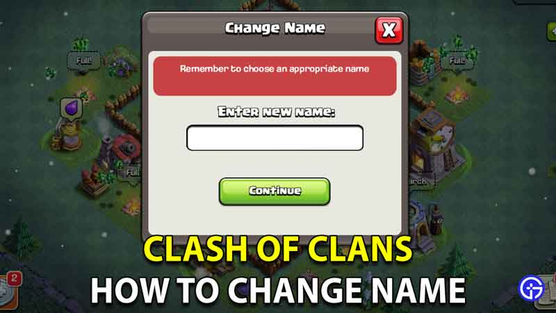 how to get new name clash of clans