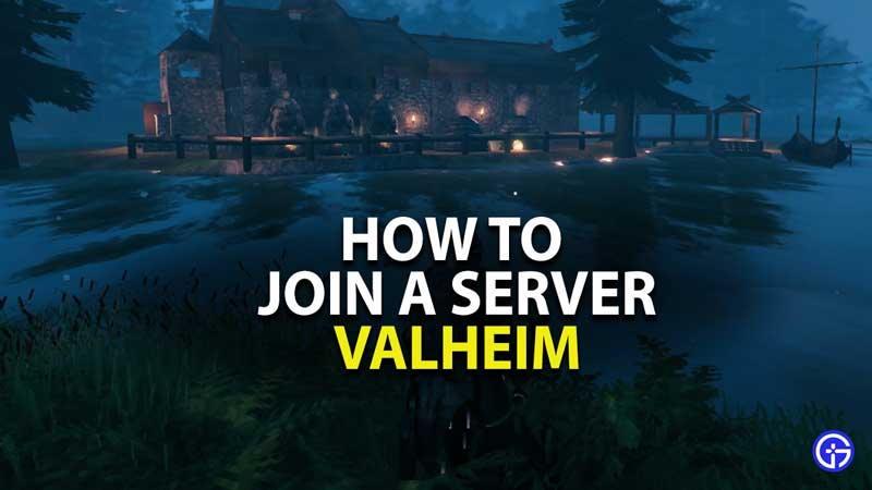 how to join server in valheim