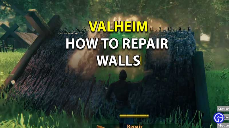 how to repair the Walls of your house valheim