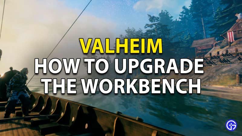Valheim Crafting Guide - Workbench
