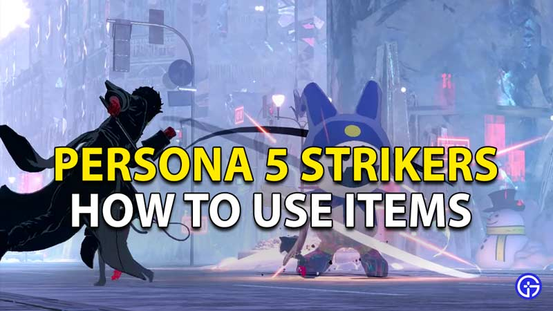 How to use items during battle in Persona 5 strikers