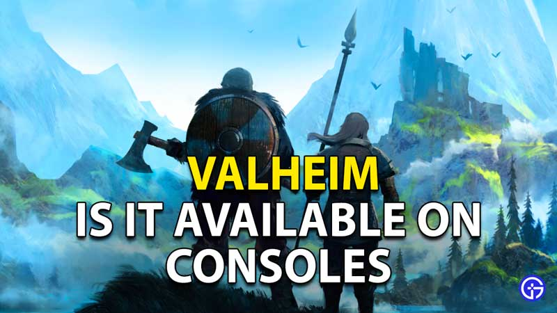 Valheim - Console Release Date