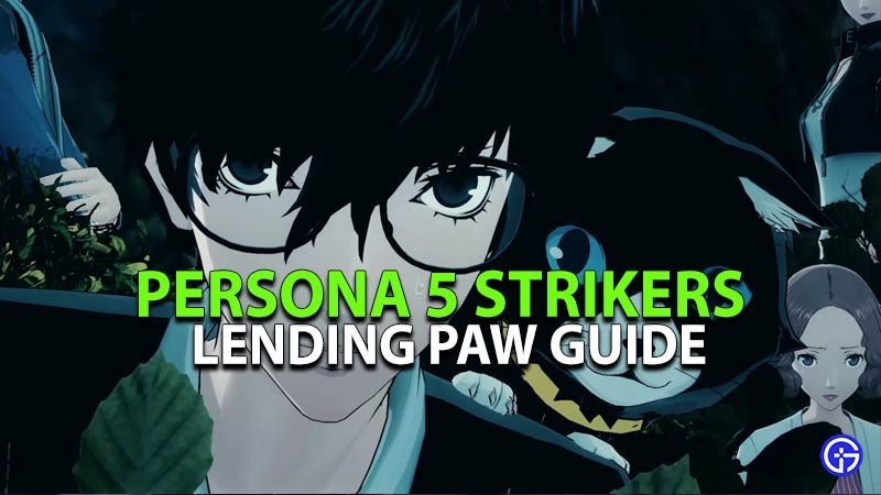 Zunda Supreme and Lending Paw guide for Persona 5 Strikers