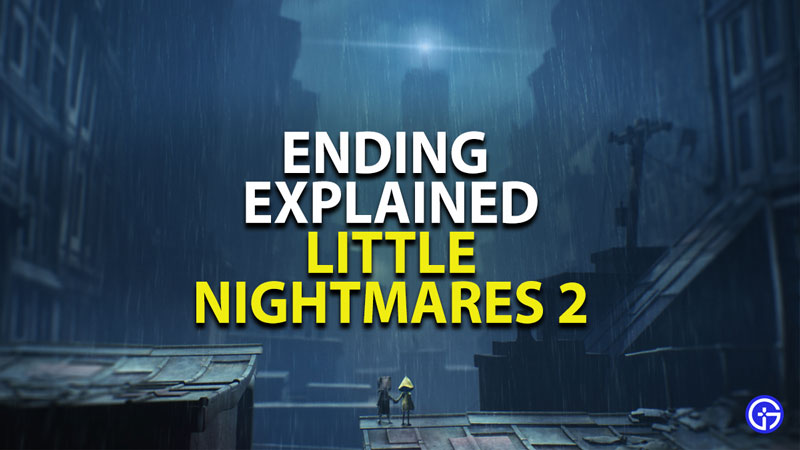 little nightmares 2 ending explained why six betrays mono