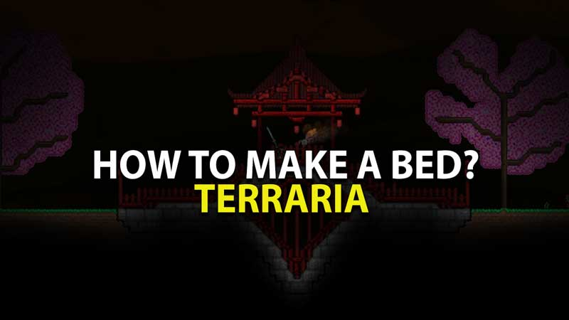 How to make Bed in Terraria?
