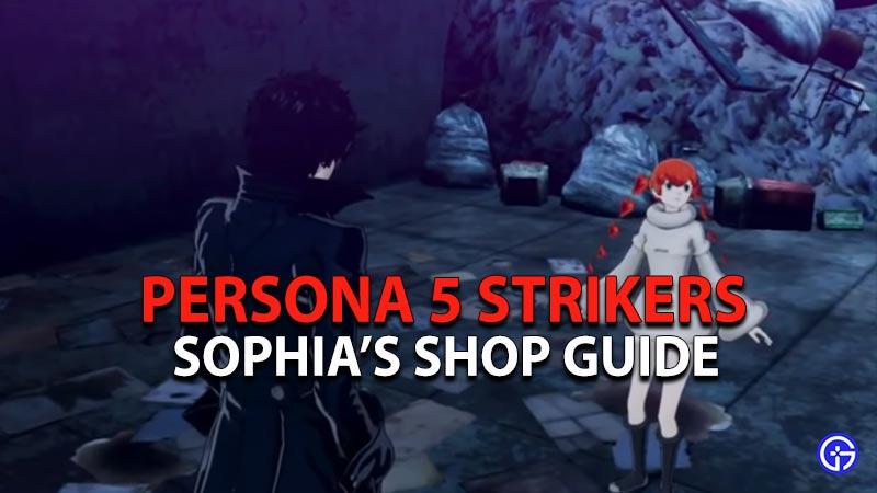 Sophia's Shop guide in Persona 5 Strikers