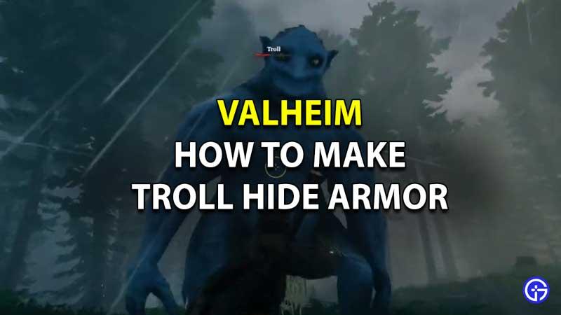valheim make troll hide armor troll set