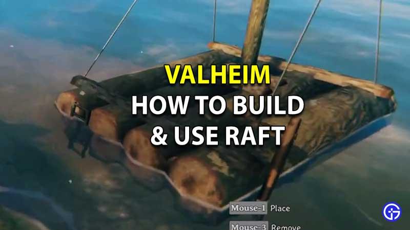 Valheim Raft Guide