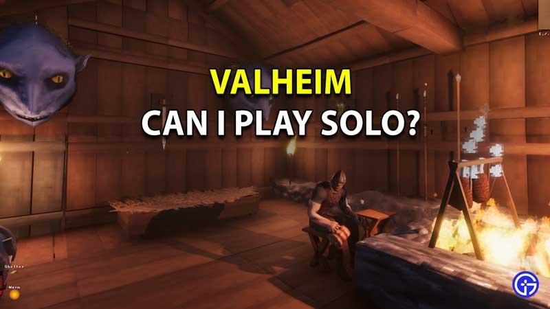 Valheim Solo play