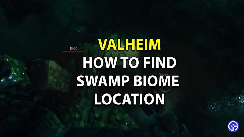 Swamp Biome Location valheim