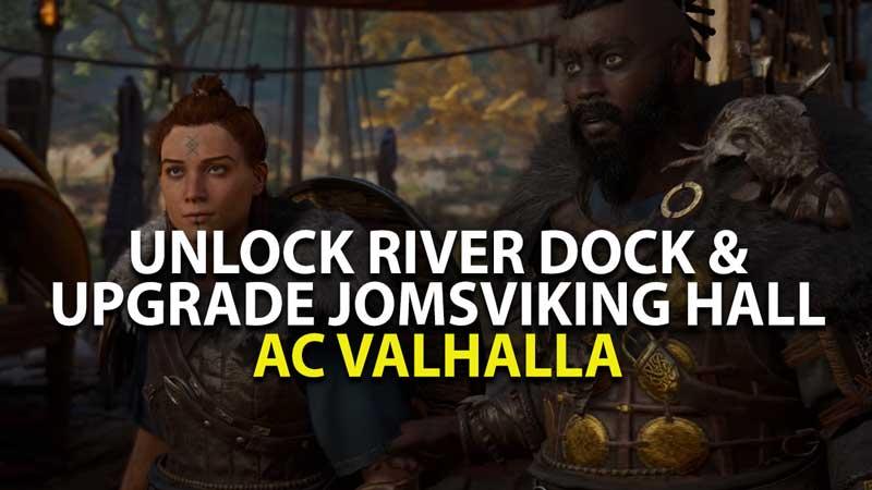AC Valhala Build River Dock