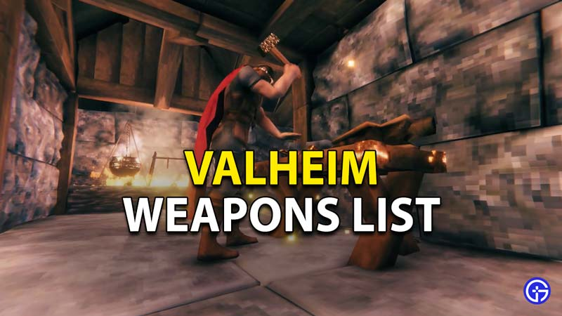 The complete weapons list for Valheim