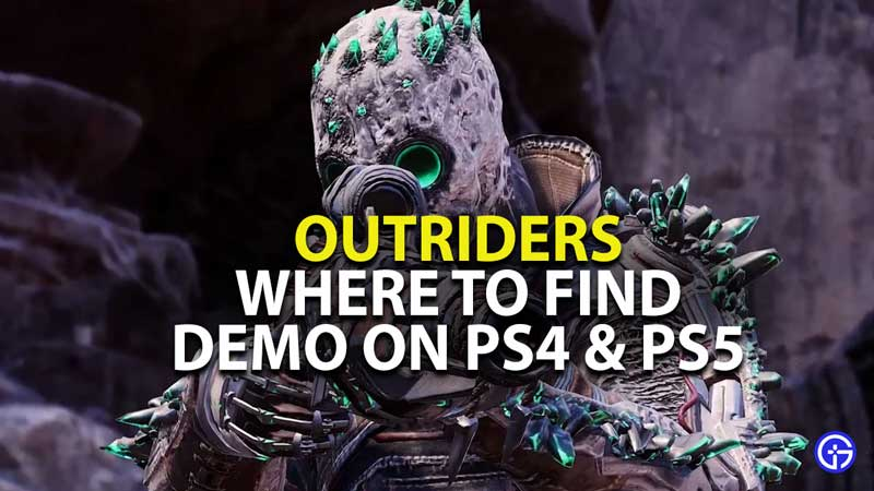 where to find outriders demo on ps4 ps5