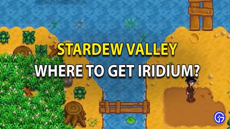 Stardew Valley Iridium Farming Guide