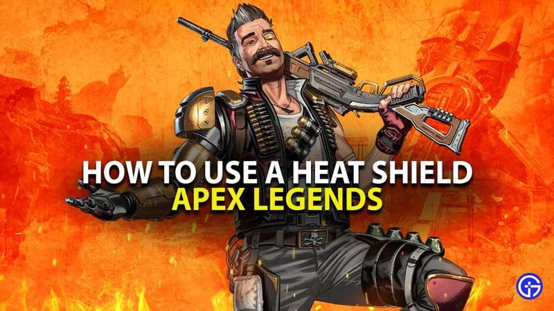 Apex Legends Heat Shield Guide