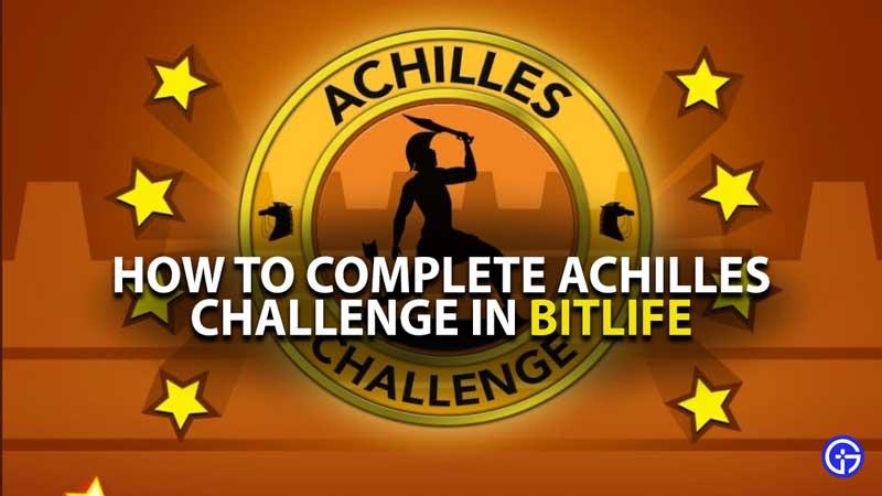 BitLife Achilles Guide