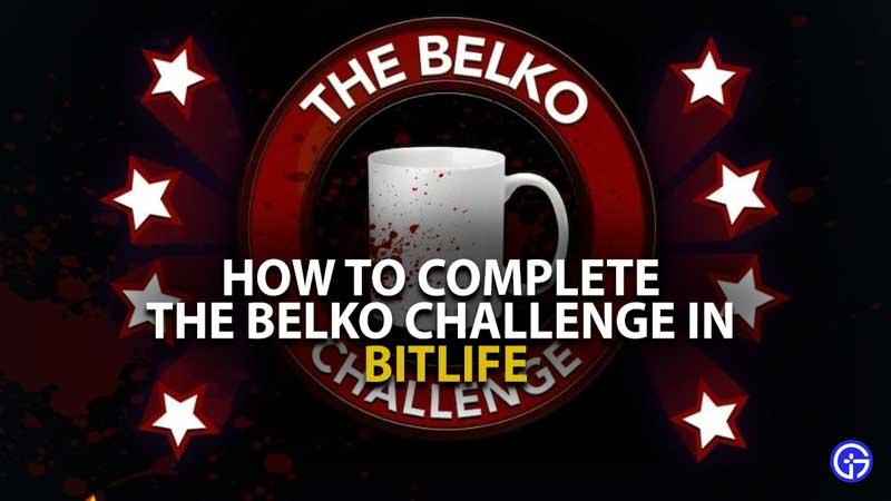 BitLife The Belko Challenge Guide