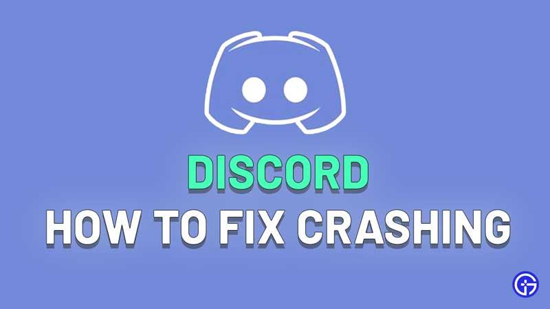 discord keep crashing fix