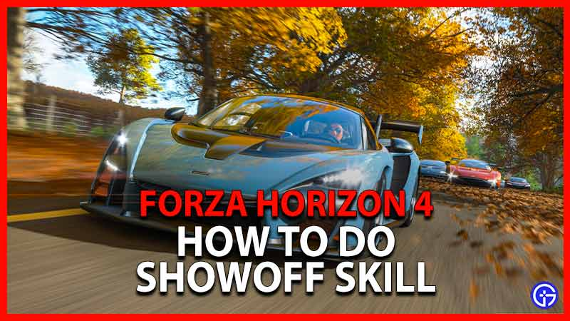 Forza Horizon Showoff Skill