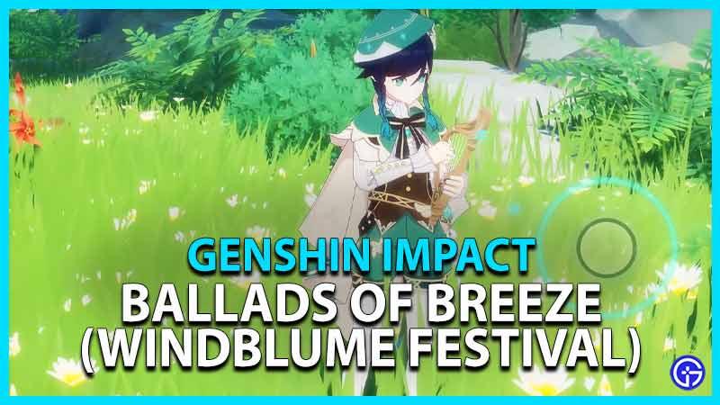 Genshin Impact Ballads Breeze