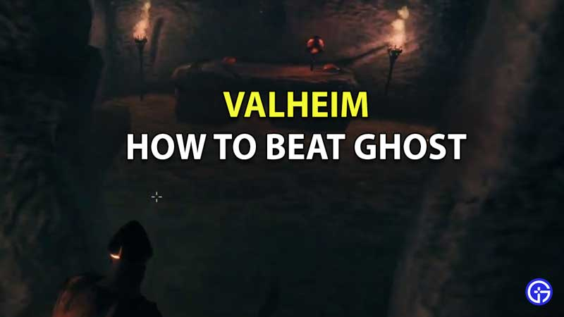 How to Beat the Ghost in Valheim