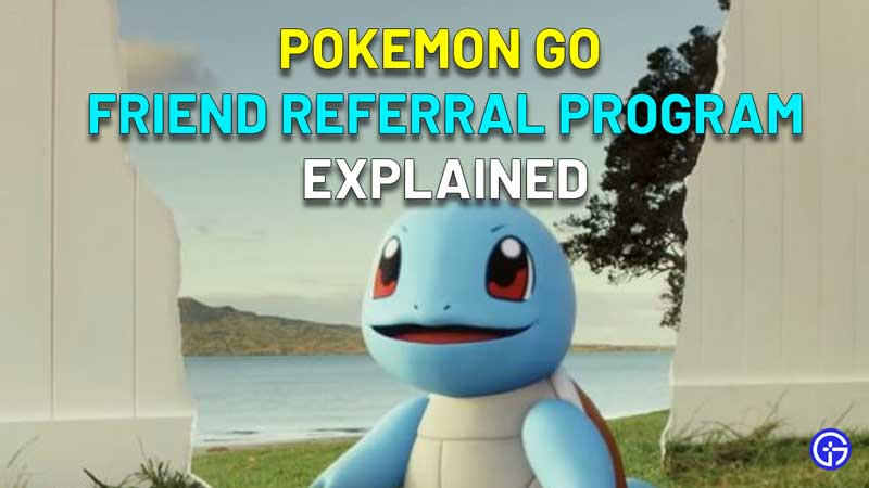 How To Refer Friends In Pokemon Go