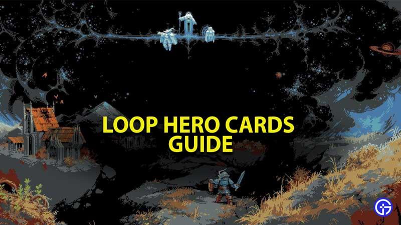 Loop Hero Cards Guide