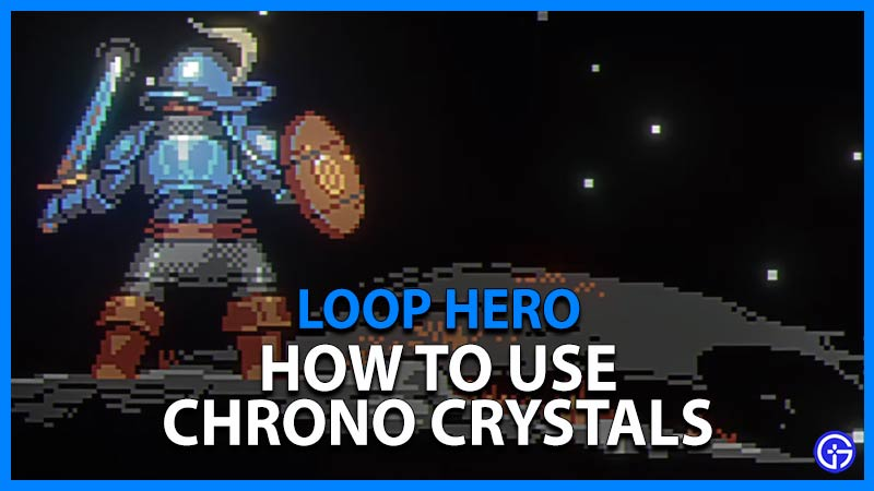 Loop Hero Chrono Crystals
