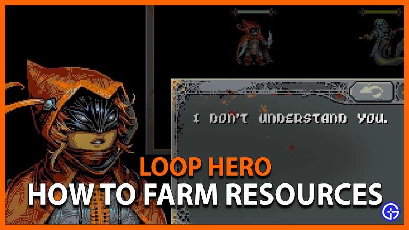 Loop Hero Farm Resources