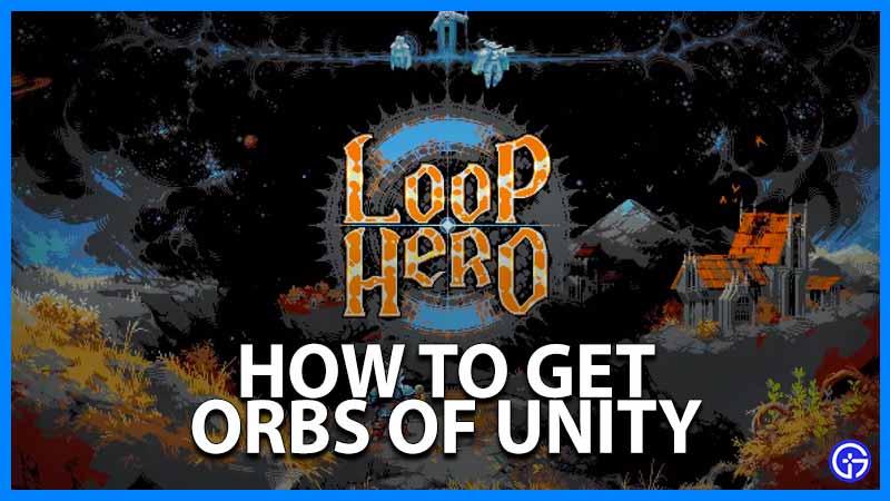 Loop Hero Orbs of Unity