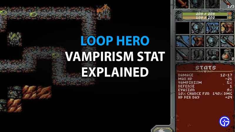 Loop Hero Vampirism Stat Explained