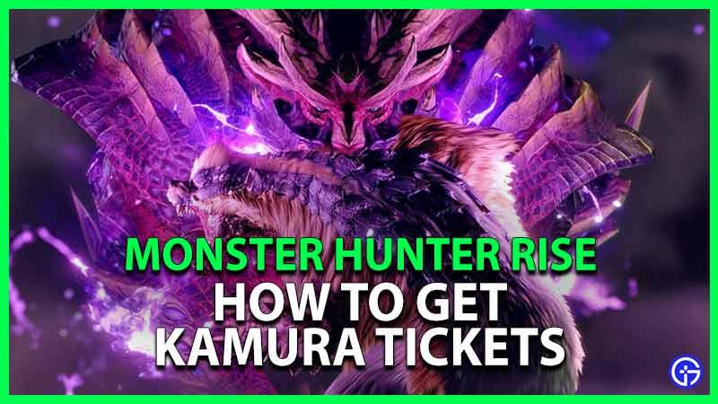 MH Rise Kamura Ticket