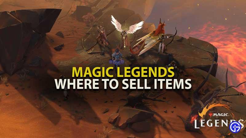 Magic Legends Selling Item Guide