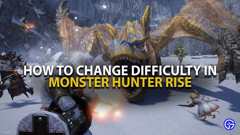 Monster Hunter Rise Difficulty Guide