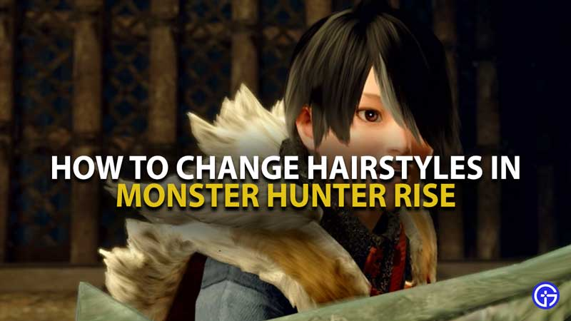 Monster Hunter Rise Hairstyles Guide