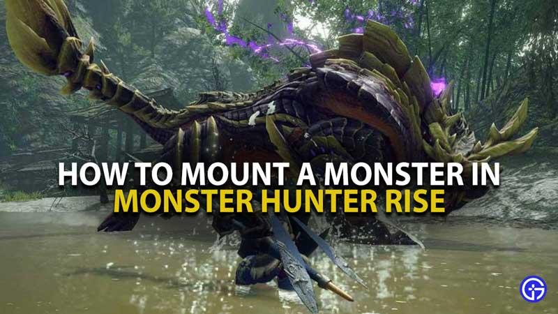 Monster Hunter Rise Mount Guide
