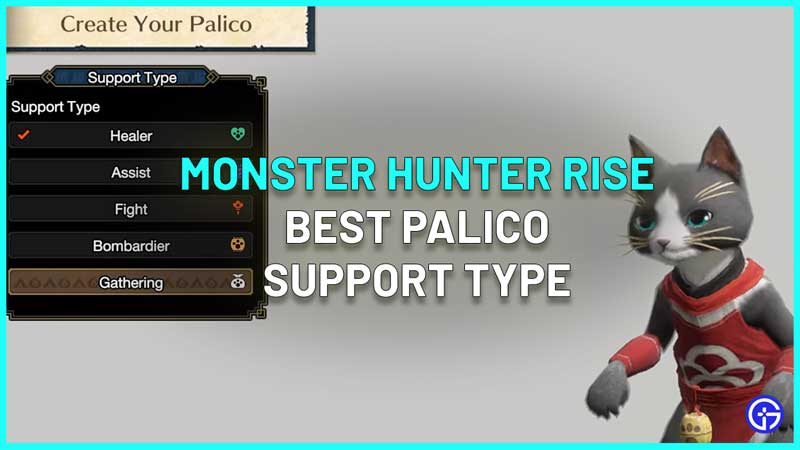 Monster Hunter Rise Palico Best Support Type