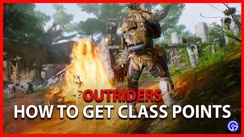 Outriders Class Point