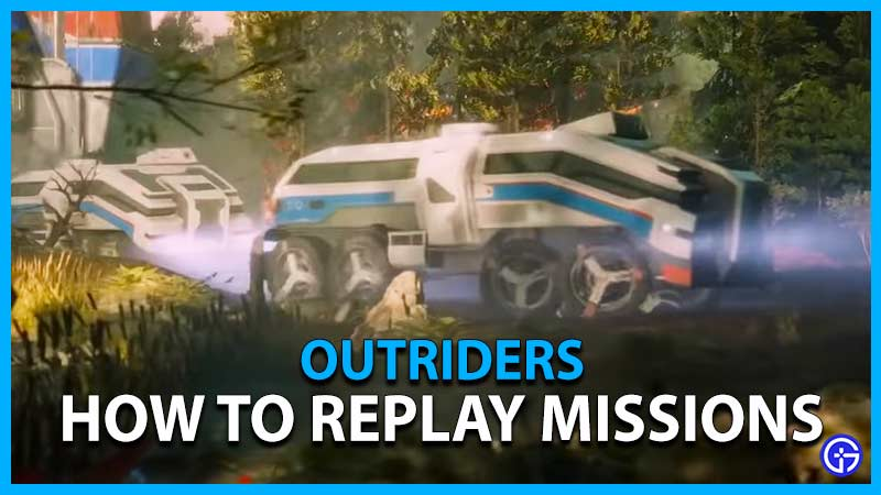 Outriders How To Replay