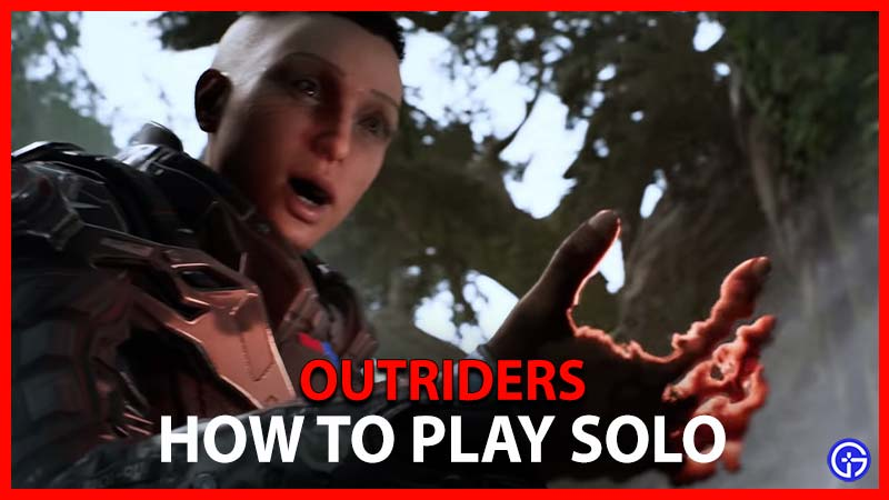 Outriders Solo