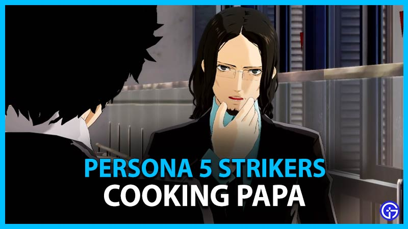 Persona 5 Strikers Cooking Papa