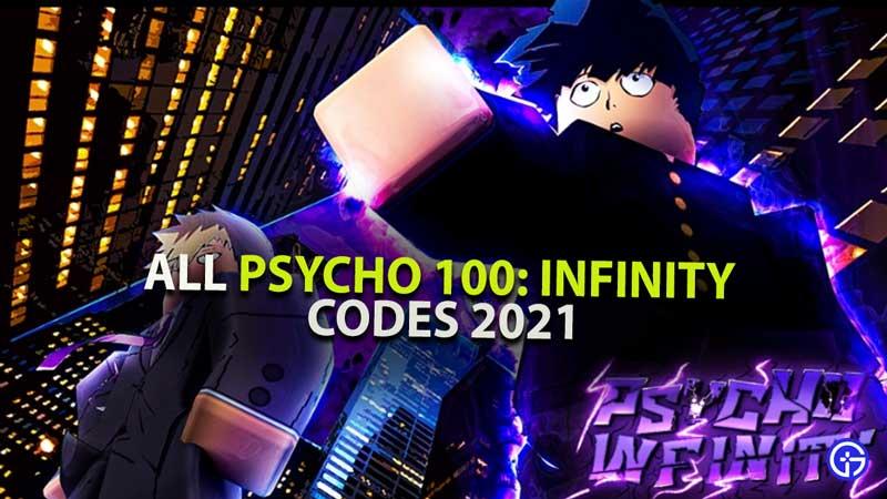 Psycho 100 Infinity Codes