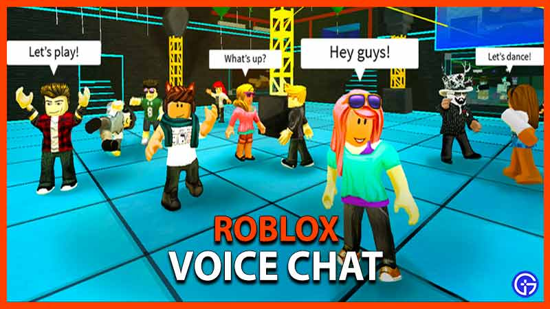 Roblox Voice Chat