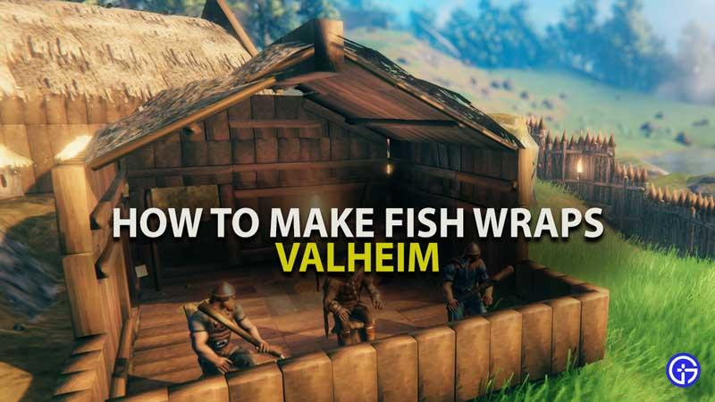 Valheim Fish Wraps
