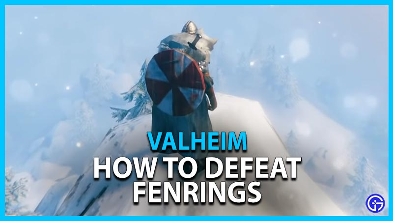 Valheim How To Defeat Fenrings