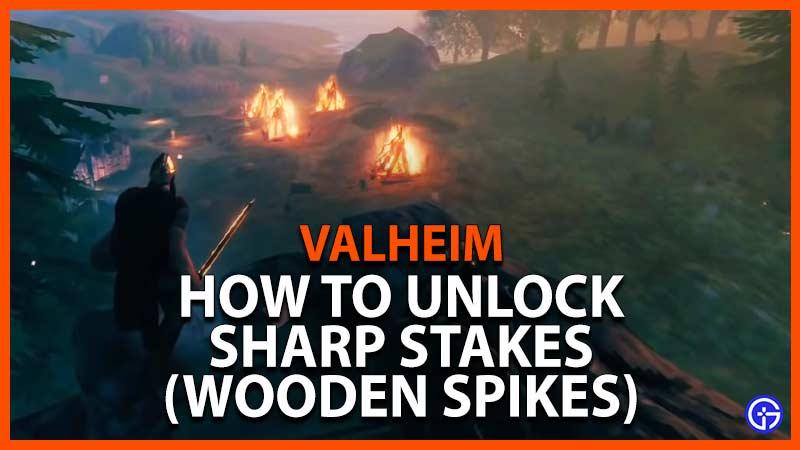 Valheim Sharp Stakes
