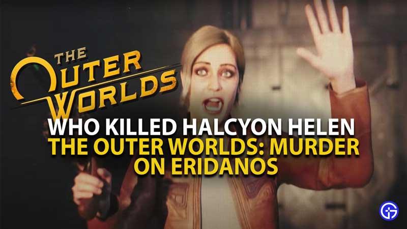 Who Killed Halcyon Helen